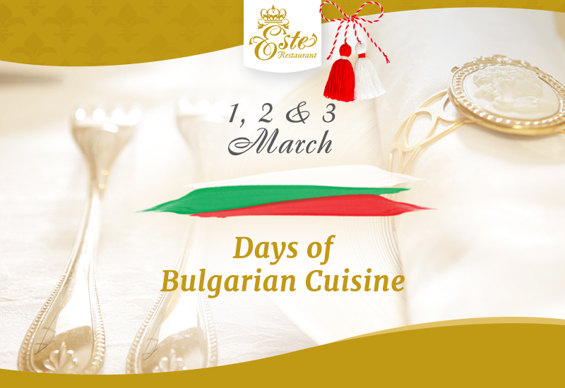 Days of Bulgarian Cuisine at Este Restaurant