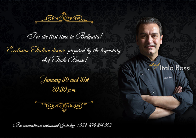 Exclusive Italian dinner by the legendary chef Italo Bassi!