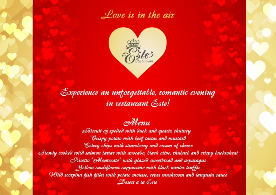 Love is in the air! Experience an unforgettable romantic evening with our specially selected menu!
